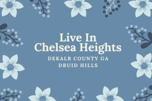 Chelsea Heights Druid Hills Decatur Living
